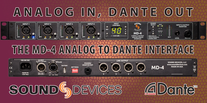 Sound Devices MD-4 Analog to Dante Interface